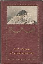 Hartleben: O malé mamince ; O římském malíři ; O dobráku Kurtovi ; Knihkupec Moric ; Pestrý pták, 1907