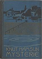 Hamsun: Mysterie, 1920