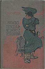 Hašek: Průvodčí cizinců a jiné satiry z cest i z domova, 1913