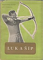 Hadaš: Luk a šíp, 1955