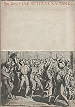 Rey: Jak se dívat na tanec, 1947