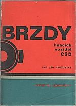 Hrušovský: Brzdy hnacích vozidel ČSD. 1. díl, Lokomotivy, 1972