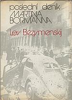 Bezymenskij: Poslední deník Martina Bormanna, 1976