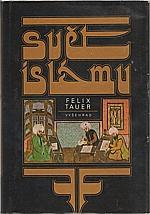 Tauer: Svět islámu, 1984