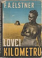 Elstner: Lovci kilometrů, 1948