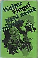 Flegel: Není země nikoho, 1983