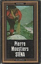Moustiers: Stěna, 1977
