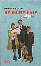 Viewegh: Báječná léta pod psa, 2007