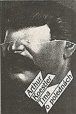 Koestler: Tma o polednách, 1992
