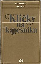Hrabal: Kličky na kapesníku, 1990