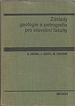 Záruba: Základy geologie a petrografie pro stavební fakulty, 1972