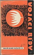 Azuela: Vojáci bídy, 1964