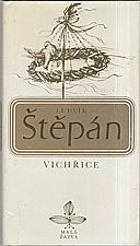 Štěpán: Vichřice, 1977