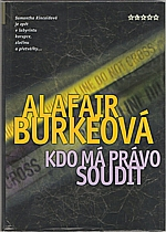 Burkeová: Kdo má právo soudit, 2006