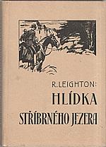 Leighton: Hlídka Stříbrného jezera, 1941