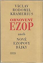 Ezop: Obnovený Ezop aneb Nové Ezopovy bájky, 1986