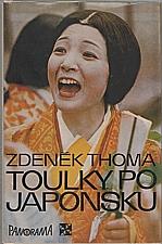 Thoma: Toulky po Japonsku, 1980