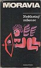 Moravia: Nešťastný milenec, 1973