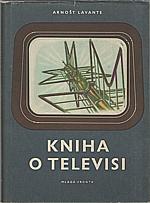 Lavante: Kniha o televisi, 1955