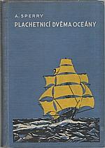 Sperry: Plachetnicí dvěma oceány, 1938