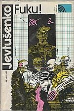 Jevtušenko: Fuku!, 1988