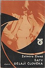 Živná: Šaty dělají člověka, 1976