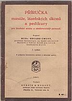 Cmunt: Příručka masáže, lázeňských úkonů a pedikury pro lázeňské mistry a ošetřovatelský personál, 1941