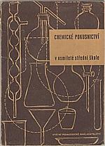Trtílek: Chemické pokusnictví v osmileté střední škole, 1957