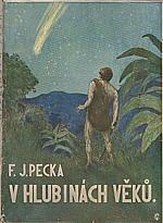 Pecka: V hlubinách věků, 1929
