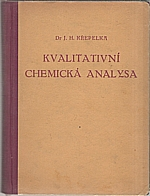 Křepelka: Kvalitativní chemická analysa, 1947