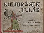 Voleská: Kulihrášek tulák, 1929