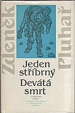Pluhař: Jeden stříbrný ; Devátá smrt, 1987