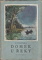 Čukovskij: Domek u řeky, 1950