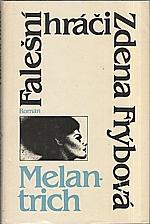 Frýbová: Falešní hráči, 1986