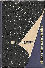 Perel': Dějiny představ o vesmíru, 1964