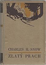 Snow: Zlatý prach, 1931