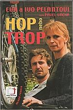 Pelant: Hop nebo trop, 2004