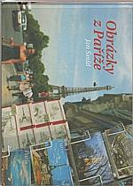 Šmíd: Obrázky z Paříže, 2005