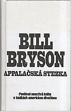 Bryson: Appalačská stezka, 2002
