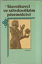 : Slavníkovci ve středověkém písemnictví, 1987