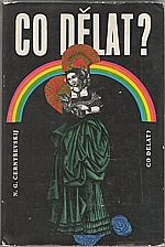 Černyševskij: Co dělat?, 1975