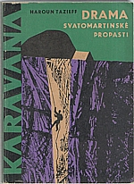 Tazieff: Drama Svatomartinské propasti, 1966