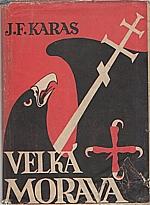 Karas: Velká Morava, 1947