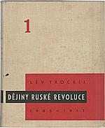 Trockij: Dějiny ruské revoluce : 1905-1917. Díl 1, Revoluce roku 1905, 1934