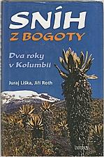 Liška: Sníh z Bogoty, 2004