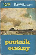 Jakeš: Poutník oceány, 1980