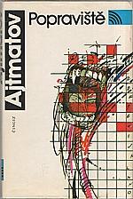 Ajtmatov: Popraviště, 1989