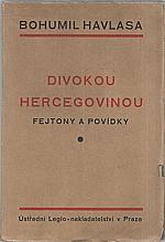 Havlasa: Divokou Hercegovinou, 1928