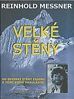 Messner: Velké stěny, 2007