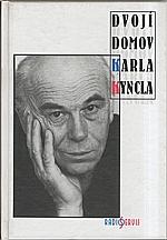 Kyncl: Dvojí domov Karla Kyncla, 1999